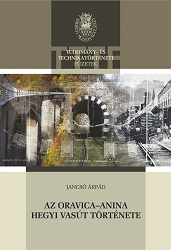 The History of the Mountain Railroad Oravița-Anina Cover Image