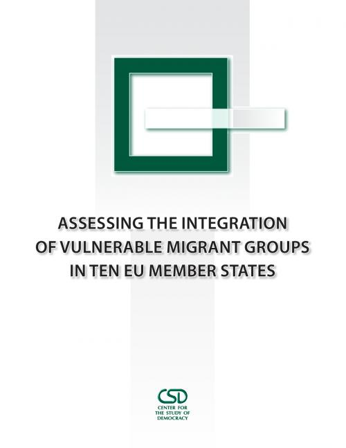 Assessing the Integration of Vulnerable Migrant Groups in Ten EU Member States