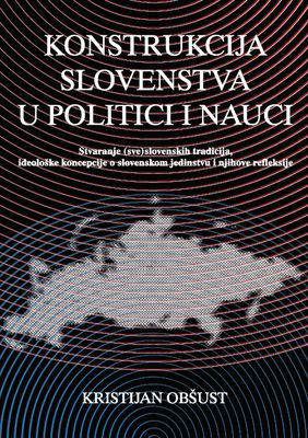 Construction of Slavdom in Politics and Science Cover Image