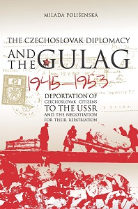 Czechoslovak Diplomacy and the Gulag