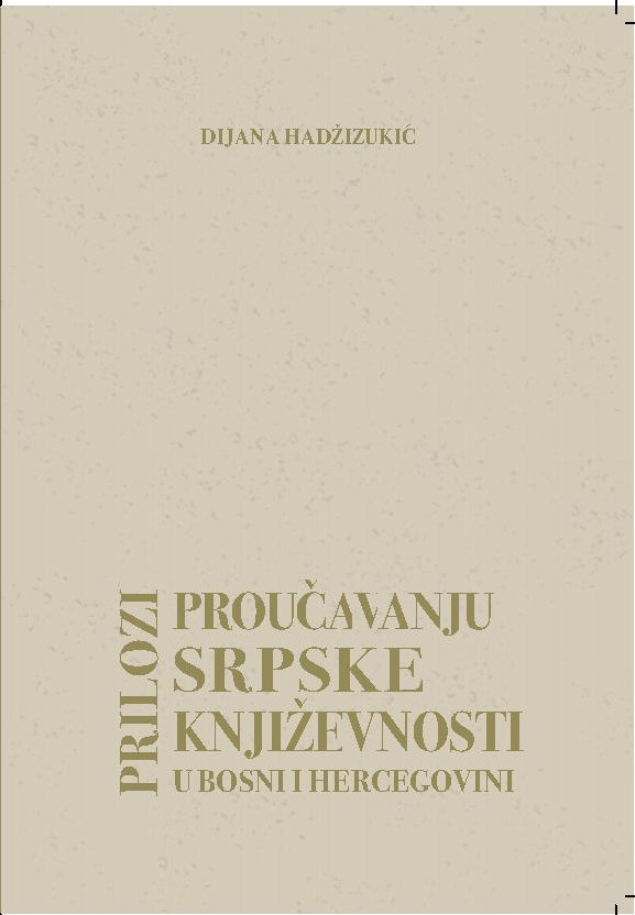 Contribution to the studies of Serbian literature in Bosnia and Herzegovina Cover Image