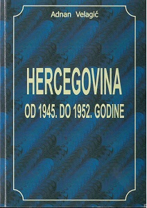 Herzegovina from 1945 until 1952: social-political and economic conditions Cover Image