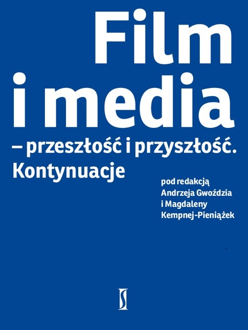 Film and Media – The Past and the Future. Continuation Cover Image