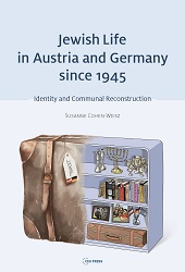 Jewish Life in Austria and Germany since 1945.Identity and Communal Reconstruction