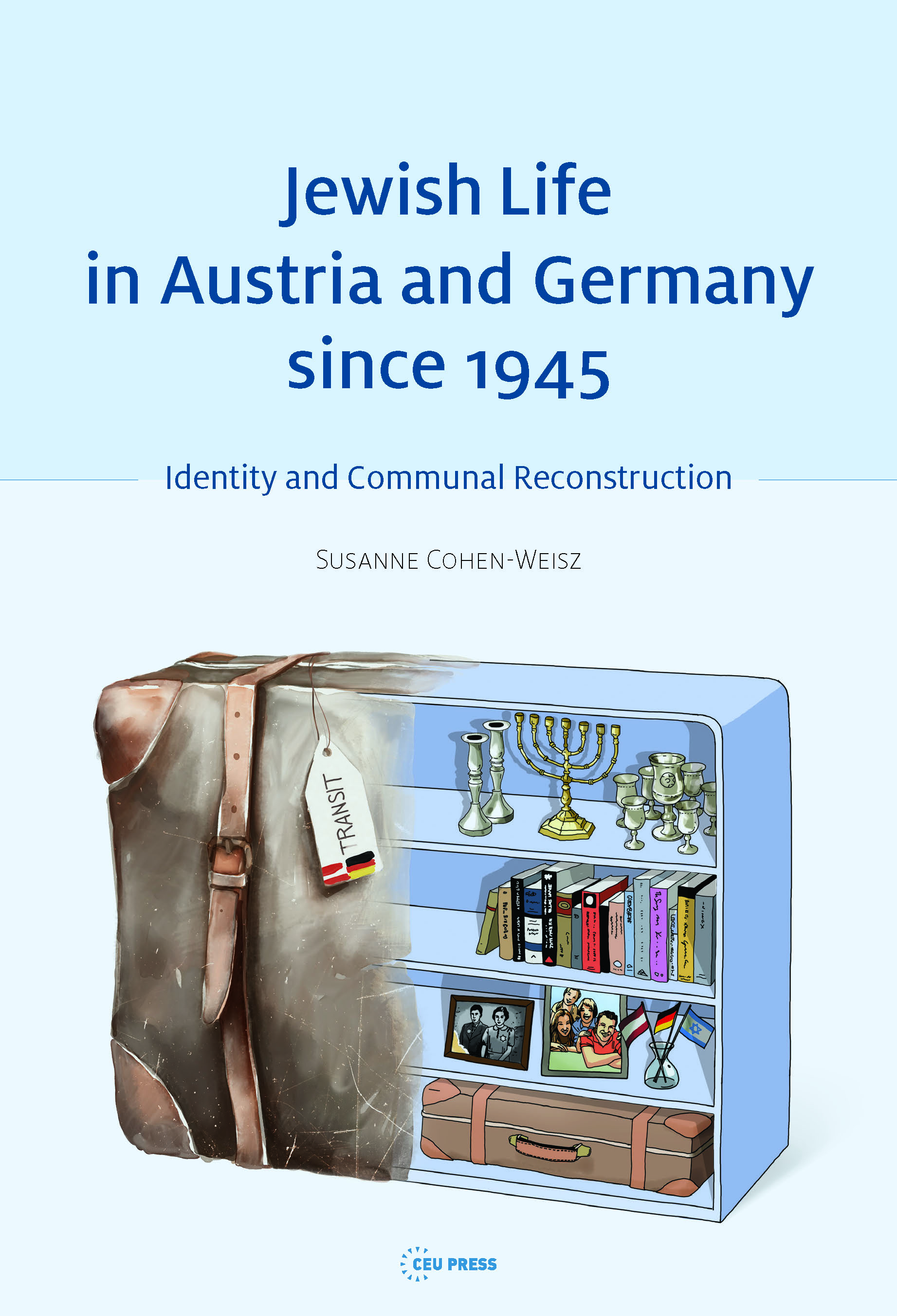 Jewish Life in Austria and Germany since 1945