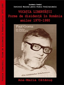 The Call to Freedom. Forms of Dissent in Romania during the 1970s and the 1980s Cover Image