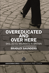 Overeducated and Over Here: Skilled EU Migrants in Britain Cover Image