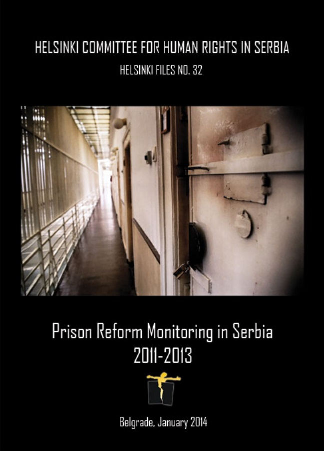 Monitoring Prison System Reform in Serbia 2012-2013 and Prison System in Serbia in 2011 Cover Image