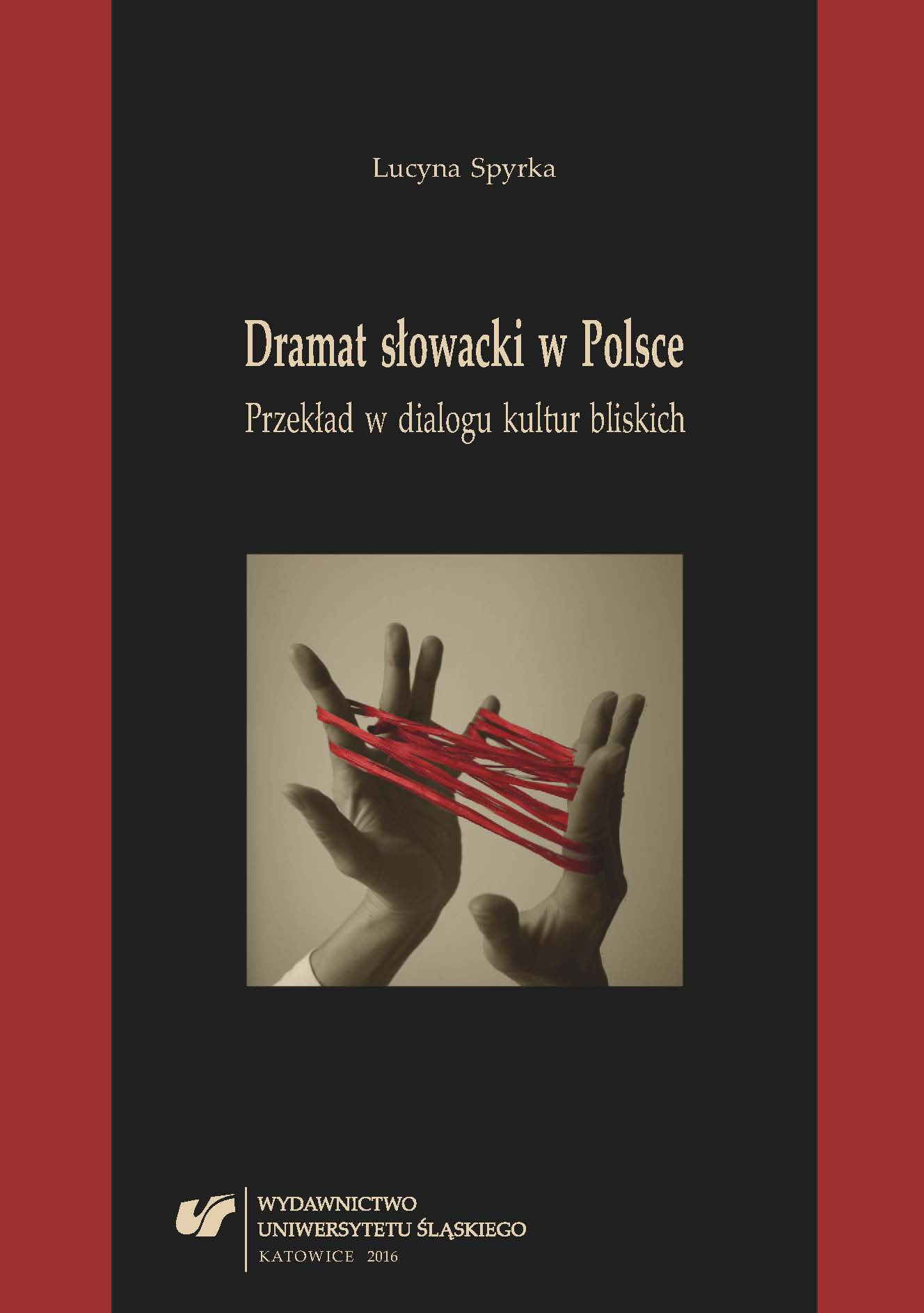 Slovak drama in Poland. Translation in the dialogue of proximate cultures Cover Image