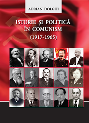 HISTORY AND POLITICS IN COMMUNISM (1917-1965). THE CASE OF THE MOLDOVAN (AUTONOMOUS) SOVIET SOCIALIST REPUBLIC Cover Image