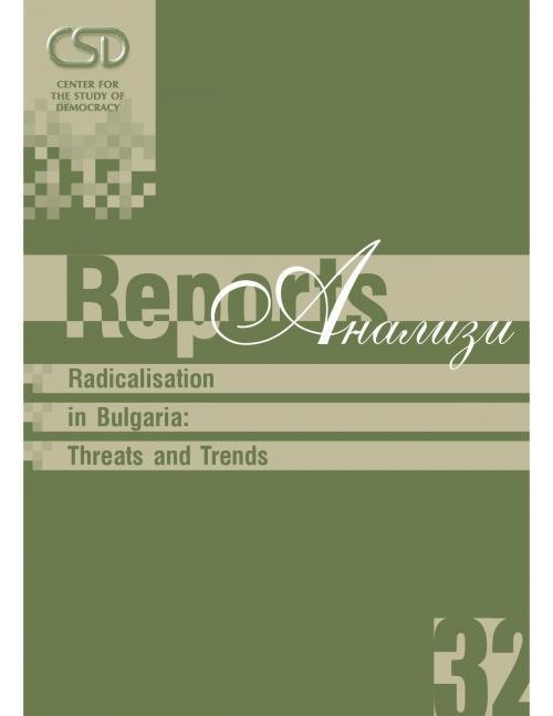 #32 Radicalisation in Bulgaria: Threats and Trends