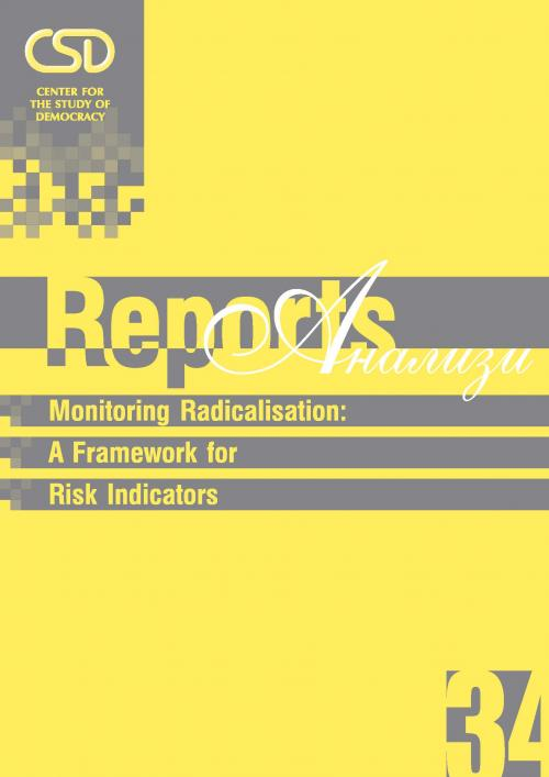 #34 Monitoring Radicalisation: A Framework for Risk Indicators