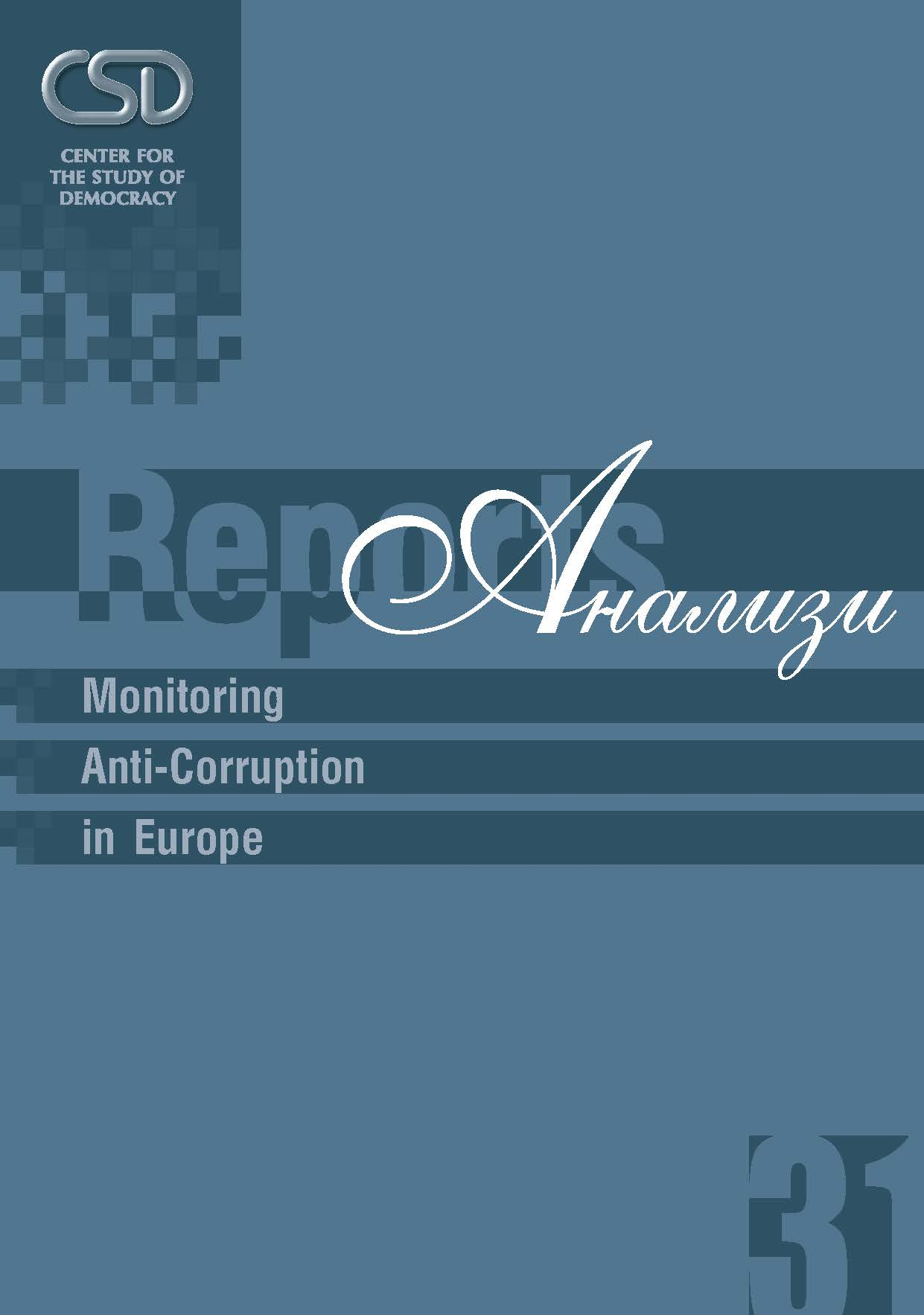 #31 Monitoring Anti-Corruption in Europe. Bridging Policy Evaluation and Corruption Measurement