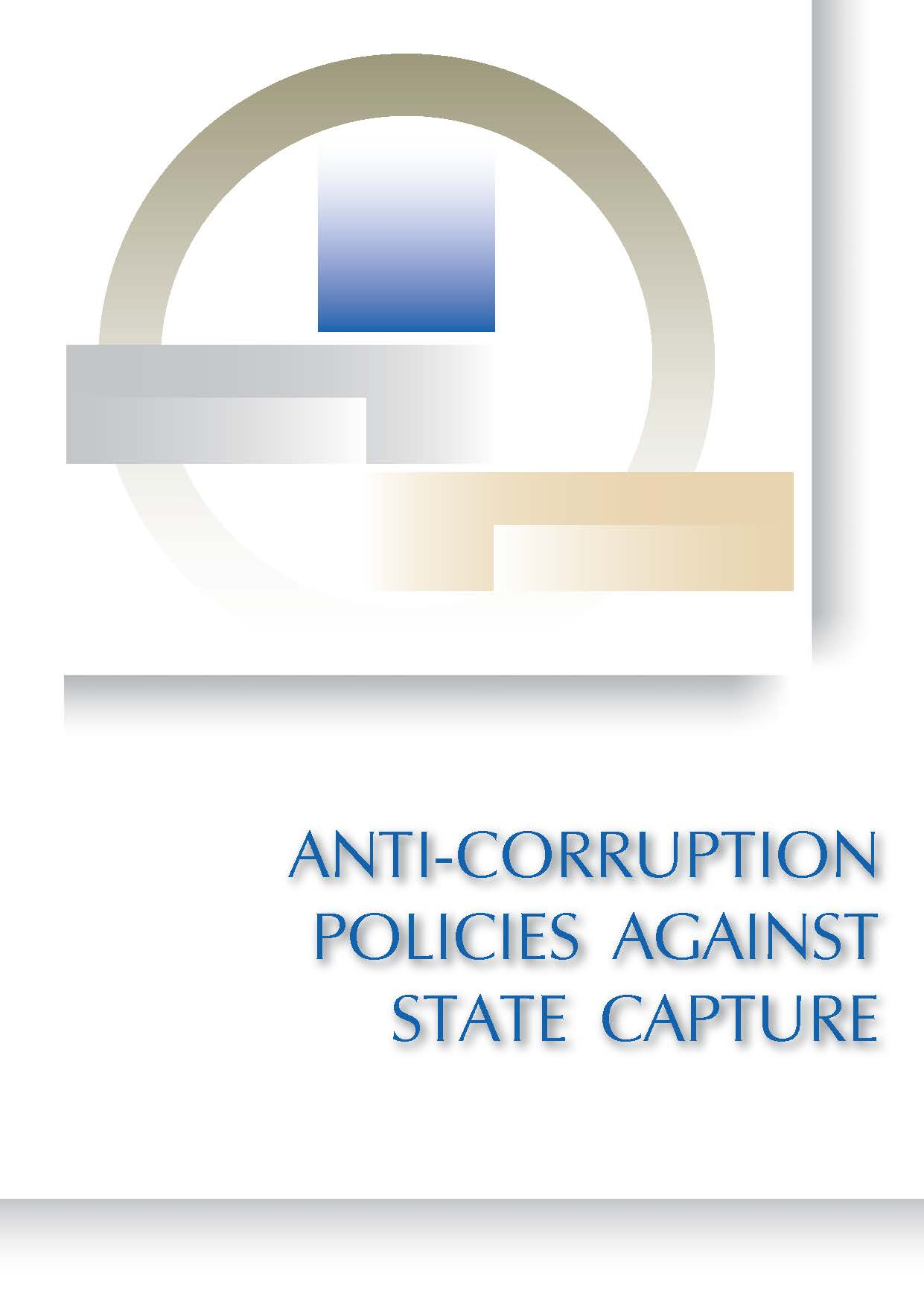 Anti-Corruption Policies against State Capture