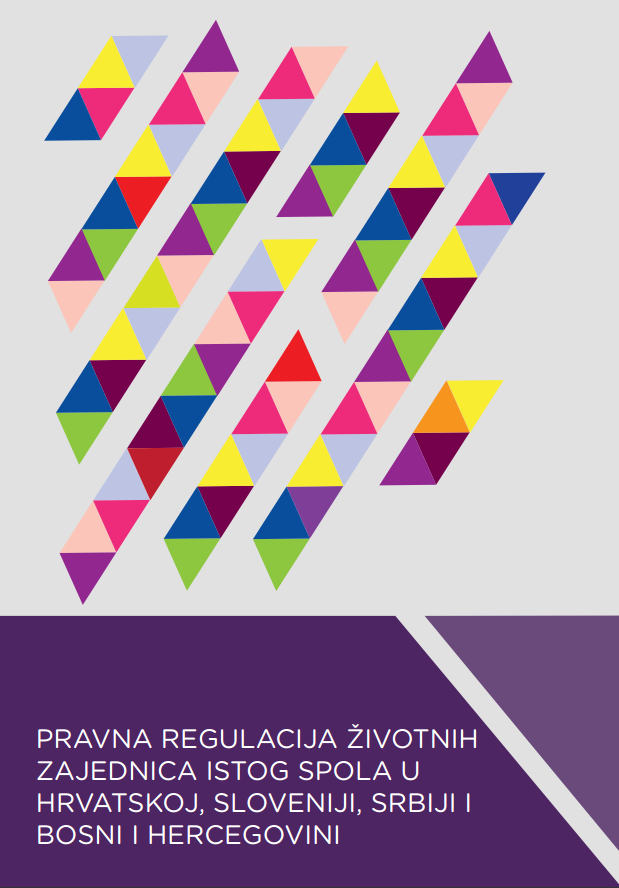 Legal regulation of the same sex living communities in Croatia, Slovenia, Serbia and Bosnia and Herzegovina Cover Image