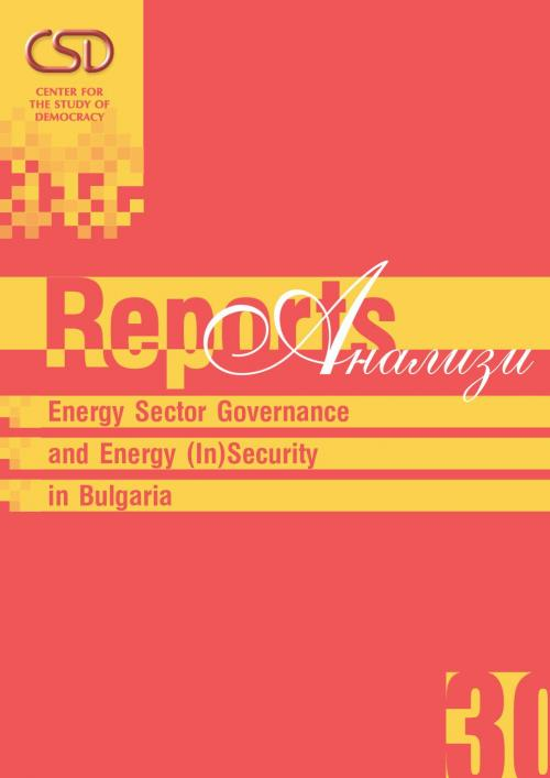 Energy Sector Governance and Energy (In)Security in Bulgaria