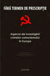 Without limitation period. Some aspects of investigation Communism crimes in Europe Cover Image