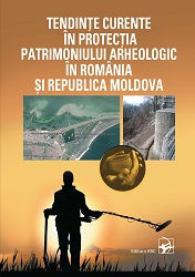Current trends in archaeological heritage preservation in Romania and the Republic of Moldova Cover Image