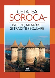 Soroca Fortress – History, Memory and traditions Cover Image