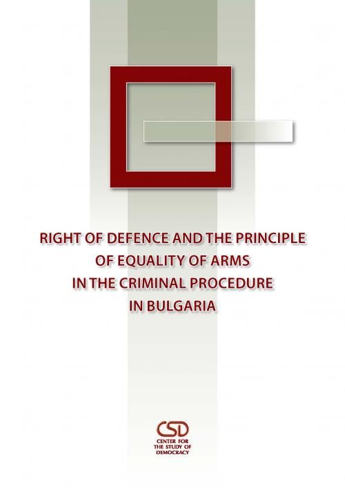 Right of Defence and the Principle of Equality of Arms in the Criminal Procedure in Bulgaria Cover Image