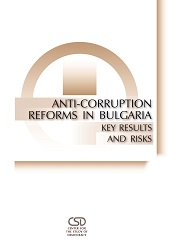 Anti-Corruption Reforms in Bulgaria: Key Results and Risks