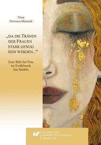 """When women's tears are powerful enough…"". The picture of a woman in Ina Seidel's prose writings Cover Image"