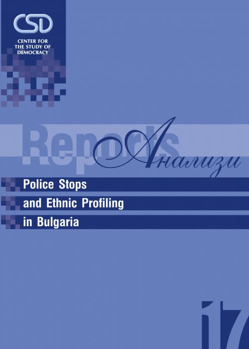 #17 Police Stops and Ethnic Profiling in Bulgaria