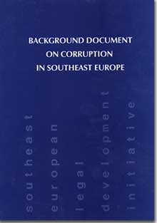 Background Document on Corruption in Southeast Europe