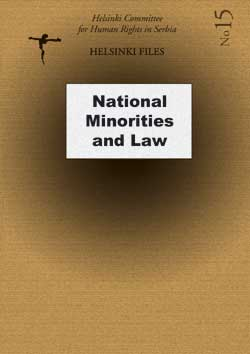 HELSINŠKE SVESKE: National minorities and law