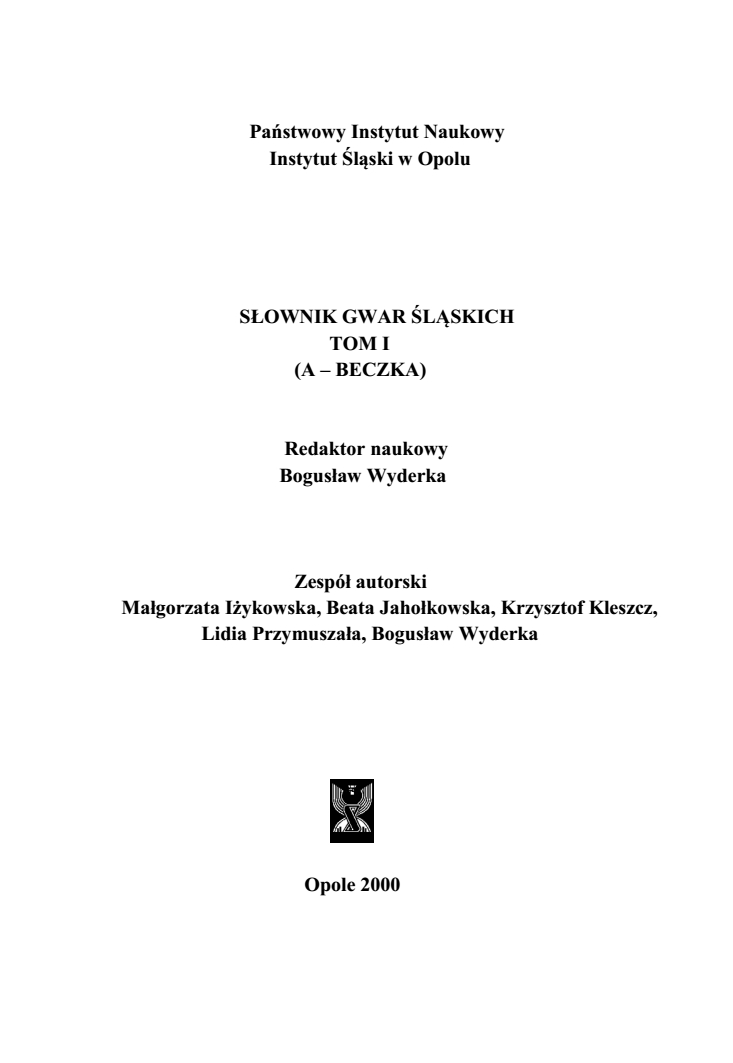 A Dictionary of Silesian Dialects, volume I (A-BECZKA) Cover Image