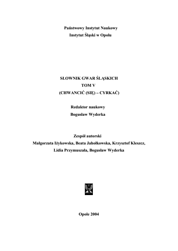 A Dictionary of Silesian Dialects, volume V (CHWANCIĆ (SIĘ) - CYRKAĆ) Cover Image