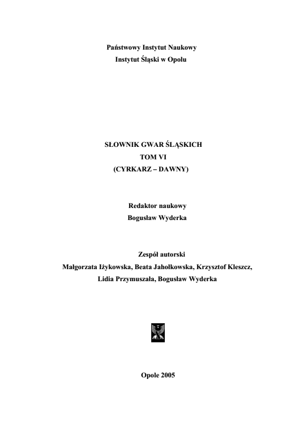 A Dictionary of Silesian Dialects, volume VI (CYRKARZ-DAWNY) Cover Image
