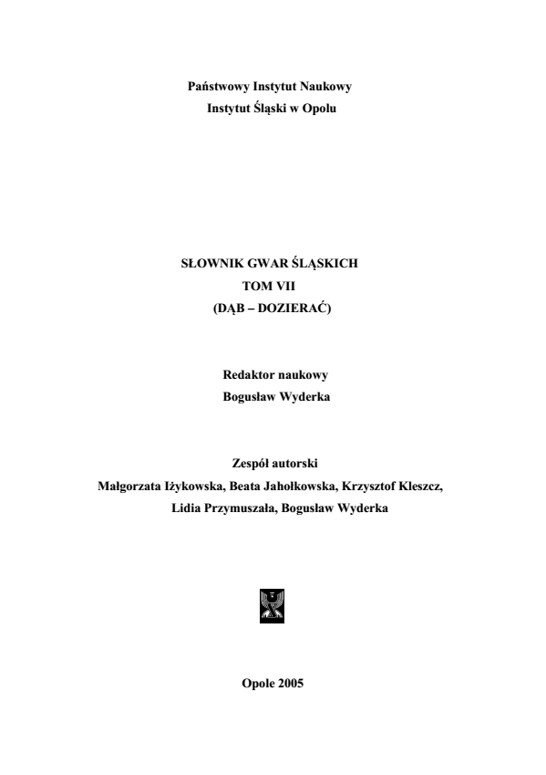 A Dictionary of Silesian Dialects, volume VII (DĄB - DOZIERAĆ) Cover Image