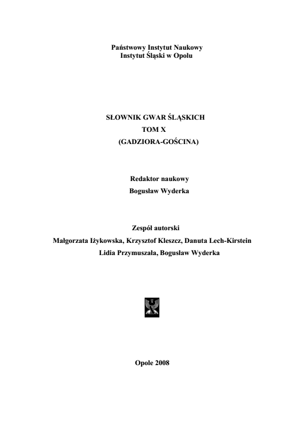 A Dictionary of Silesian Dialects, volume X (GADZIORA - GOŚCINA) Cover Image