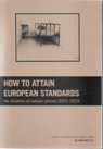 HELSINŠKE SVESKE: How to attain european standards - the Situation of Serbian Prisons 2002-2003.