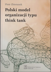 THE POLISH MODEL OF A THINK TANK-TYPE ORGANIZATION Cover Image