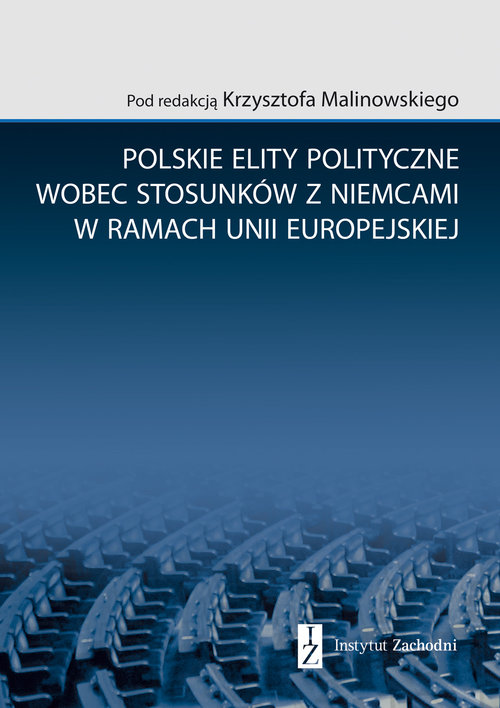Poland's political elites in the context of Polish-German relations within the European Union Cover Image