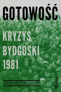 Readiness. The Bydgoszcz Crisis 1981 Cover Image