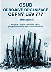 Fate of the Resistance Organization Black Lion 777 - Contribution to the history of armed resistance against Communist rule in Czechoslovakia Cover Image