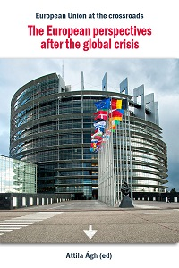 European Union at the crossroads: The European perspectives after the global crisis Cover Image