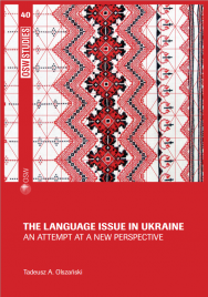 The language issue in Ukraine. An attempt at a new perspective