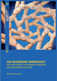 The oligarchic democracy. The influence of business groups on Ukrainian politics