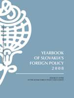 Yearbook of Slovakia's Foreign Policy 2008