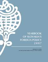 Yearbook of Slovakia's Foreign Policy 2007