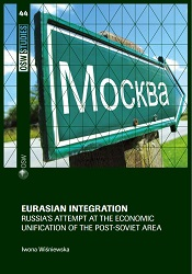 Eurasian integration. Russia's attempt at the economic unification of the Post-Soviet area. Cover Image