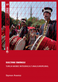 The Sultans of Swing. Turkey's stance on integration with the European Union Cover Image