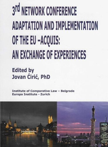 3rd Network Conference Adaptation and Implementation of the EU -Acquis: an Exchange of Experiences