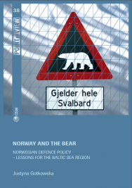 Norway and the Bear. Norwegian defence policy - lessons for the Baltic Sea region
