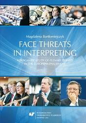 Face threats in interpreting: A pragmatic study of plenary debates in the European Parliament Cover Image