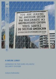 A weak link? Germany in the Euro-Atlantic security system Cover Image